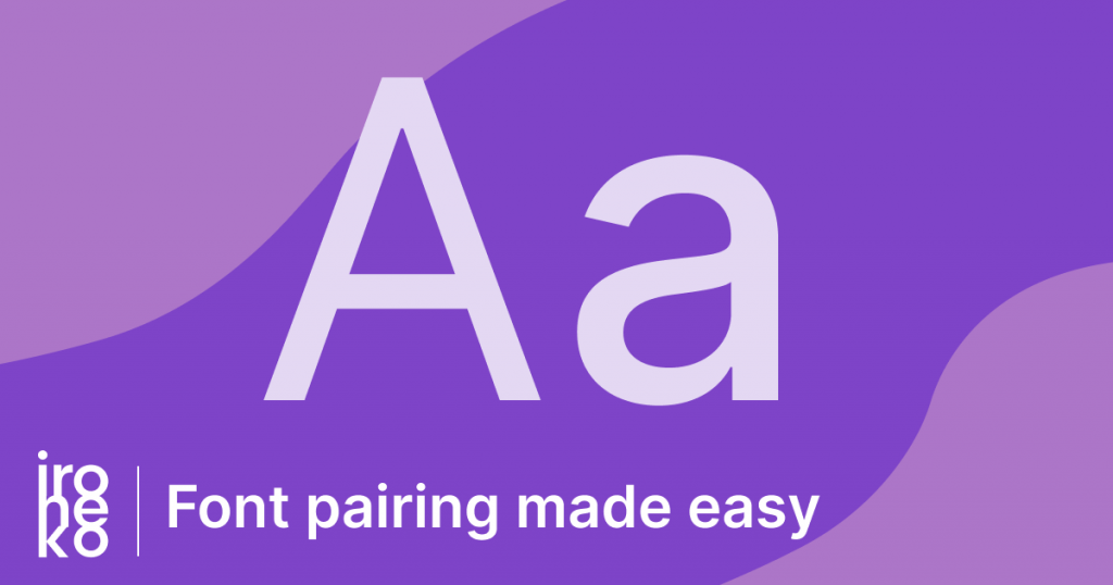 an illustration of a capital 'A' and small 'a' on an undulating purple background, with the text below: 'Font pairing made easy'